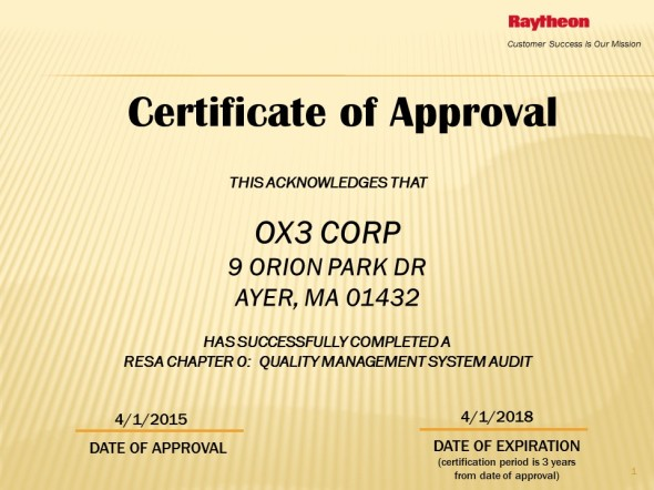 Raytheon Affirms OX3's Quality Systems.